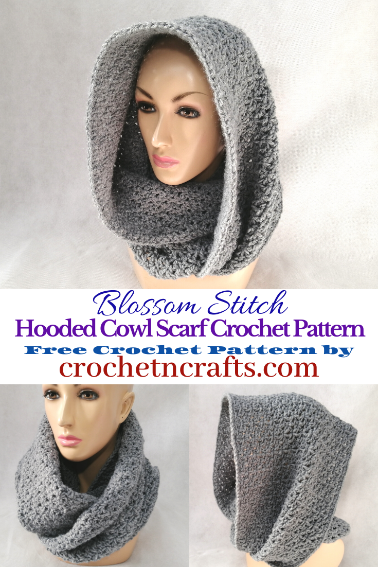 Blossom Stitch Crochet Cowl Pattern by CrochetNCrafts.com. The crochet cowl is shown as a hooded cowl and as a cozy cowl wrapped around the neck. It is easy to adjust in size from child to adult large.