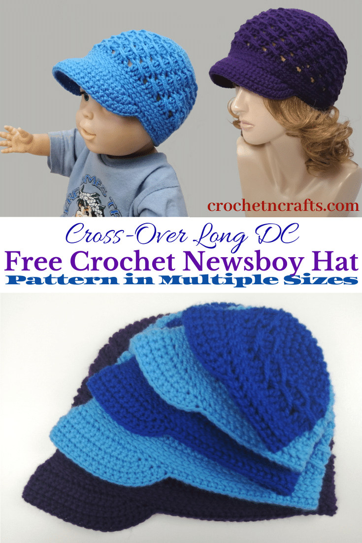 Cross-Over Long DC Free Crochet Newsboy Hat Pattern Shown on a 6-12,month old and Adult Small Mannequin.