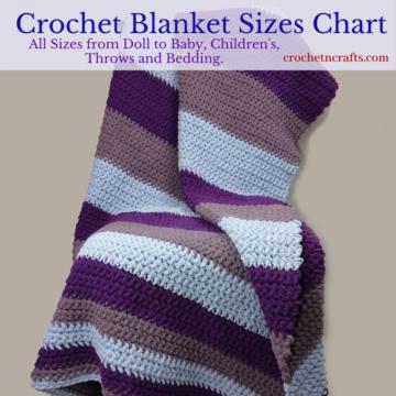 Crochet Blanket Sizes Chart 1